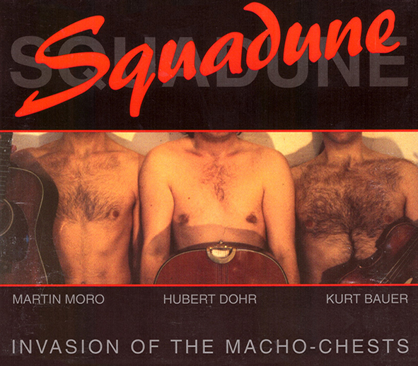 "Squadune ""Invasion of the Macho-Chests"""